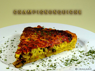 Champignon-Quiche Rezept