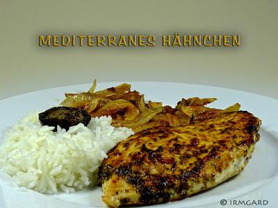 Mediterranes Hähnchen Rezept
