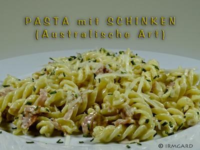 Pasta mit Schinken (Australische Art) Rezept