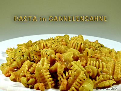 Pasta in Garnelensahne Rezept