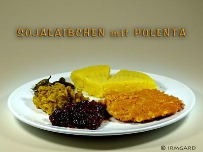 Soja-Laibchen mit Polenta Rezept