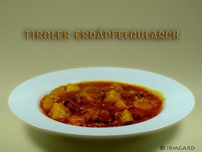 Tiroler Erdäpfelgulasch Rezept