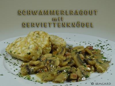 Schwammerlragout mit Serviettenknödel Rezept