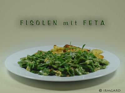 Fisolen mit Feta Rezept