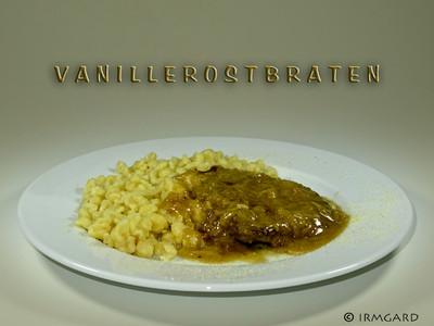 Vanillerostbraten Rezept