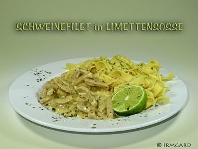 Schweinefilet in Limettensosse Rezept