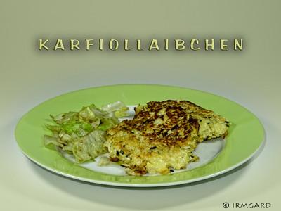 Karfiollaibchen Rezept