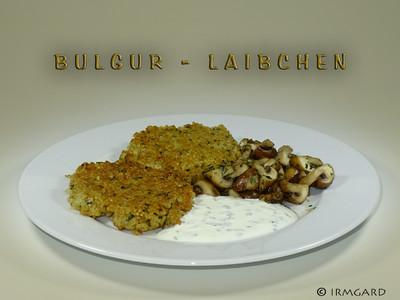 Bulgur-Laibchen Rezept
