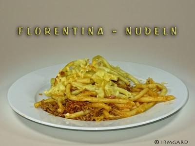 Florentiner Nudeln Rezept