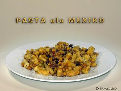 Pasta ala Mexiko Rezept