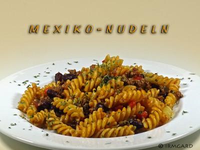 Mexiko-Nudeln Rezept