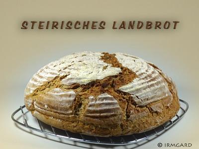 Steirisches Landbrot Rezept