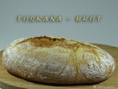Toskana-Brot Rezept