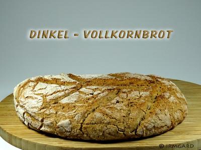 Dinkel-Vollkornbrot Rezept