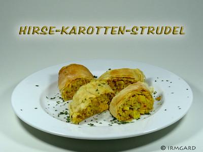 Hirse-Karotten-Strudel Rezept
