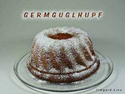 Germguglhupf Rezept