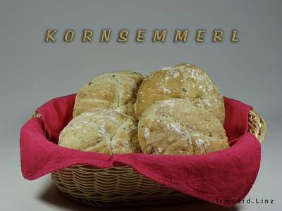Kornsemmerl Rezept