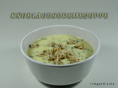 Knoblauchcremesuppe Rezept