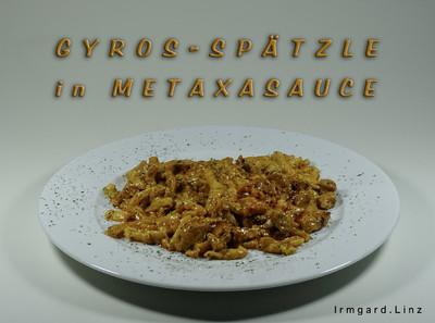 Gyros-Spätzle in Metaxasauce Rezept
