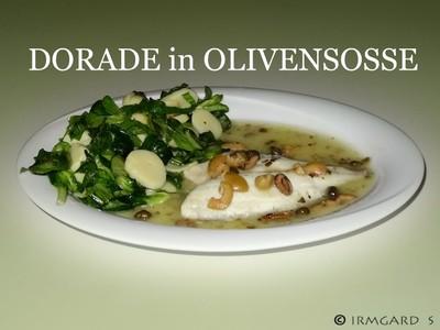 Dorade in Olivensosse Rezept