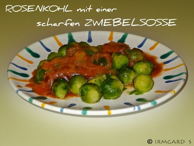 Rosenkohl mit Zwiebelsosse Rezept